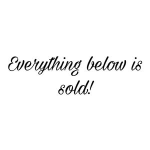 Everything below is sold!